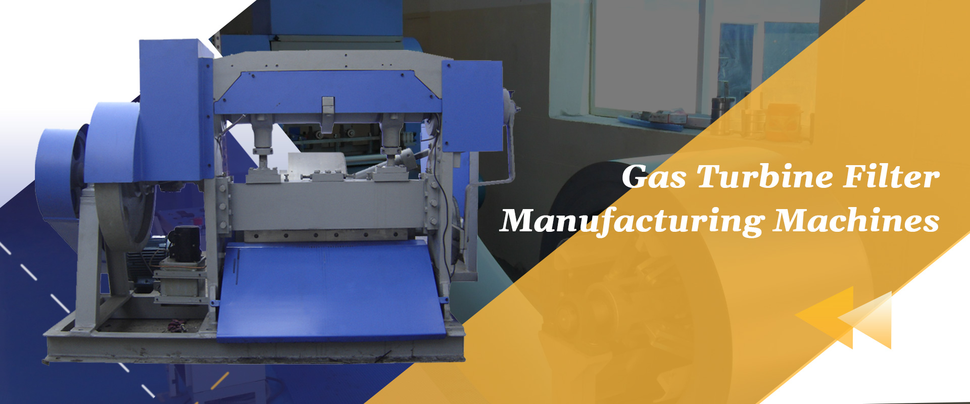 Gas Turbine Filter Manufacturing Machines
